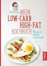 Mein Low-Carb-High-Fat-Kochbuch