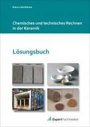 Chemisches und technisches Rechnen-Lösungsbuch