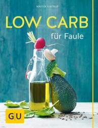Low Carb für Faule