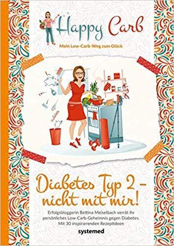Happy Carb: Diabetes Typ 2 - nicht mit mir!