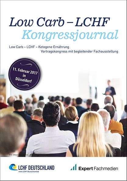 Low Carb - LCHF Kongressjournal 2017 - Printausgabe