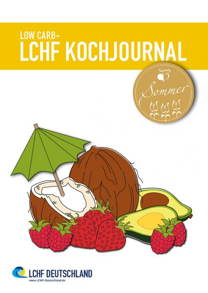 LOW CARB - LCHF Kochjournal Sommer 2015