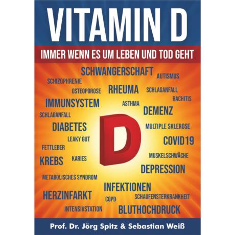 Vitamin D - Immer wenn es um Leben und Tod geht