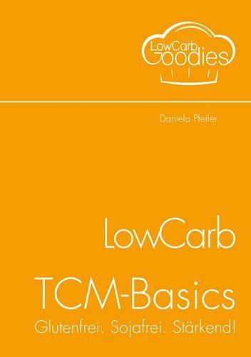 LowCarv-TCM-Basics