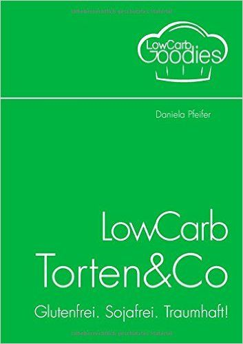 LowCarb Torten & Co