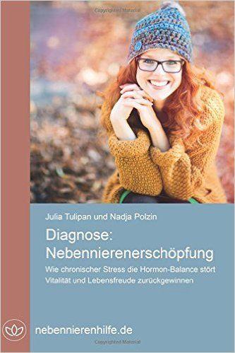 Diagnose: Nebennierenerschöpfung