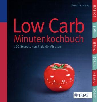LowCarb - Minutenkochbuch