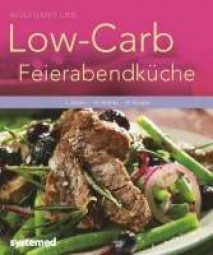 Low-Carb-Feierabendküche